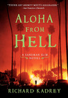 Aloha from Hell by Richard Kadrey