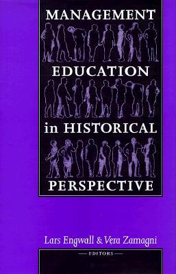 Management Education In Historical Perspective
