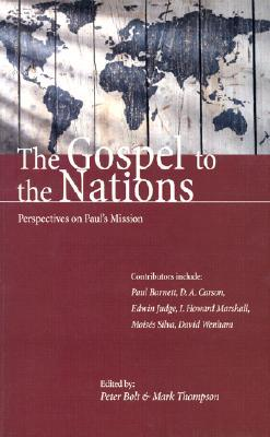 the-gospel-to-the-nations-perspectives-on-paul-s-mission-in-honour-of-peter-t-o-brien