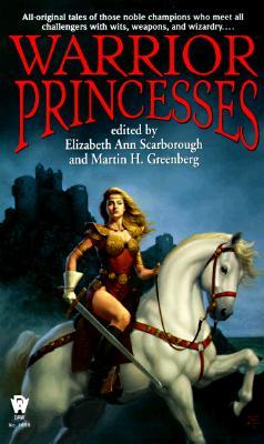 Warrior Princesses by Elizabeth Ann Scarborough