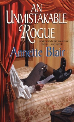 Ebook An Unmistakable Rogue by Annette Blair DOC!