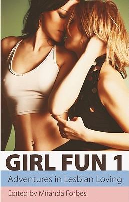 Girl Fun 1 by Miranda Forbes