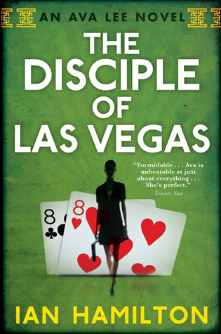 The Disciple of Las Vegas (Ava Lee, #2)