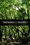 Between the Worlds: Readings in Contemporary Neopaganism