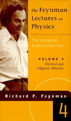 The Feynman Lectures on Physics Vol 4 : Electrical and Magnetic Behavior