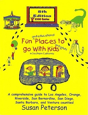 Fun and Educational Places to Go with Kids: Southern California