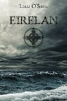 Eirelan (Saga of the Latter-Day Celts #1)