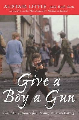 Give a Boy a Gun