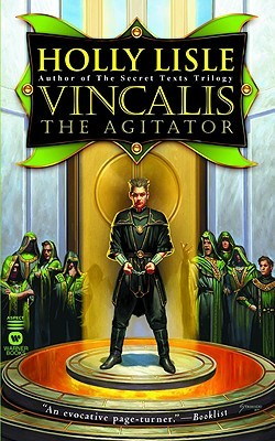 Vincalis the Agitator (The Secret Texts, #0)