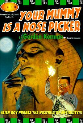 Your Mummy is a Nose Picker Book Cover