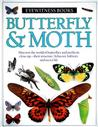 Butterfly & Moth (Eyewitness Books)