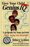 Give Your Child Genius IQ: A Program for Busy Parents