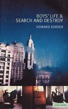 Boys' Life & Search and Destroy