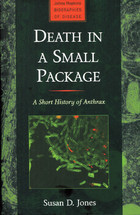 Death in a Small Package: A Short History of Anthrax