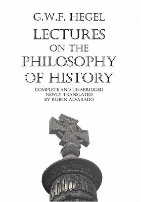 Ebook Lectures on the Philosophy of History by Georg Wilhelm Friedrich Hegel TXT!