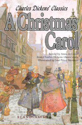 A Christmas Carol: Charles Dickens Classics