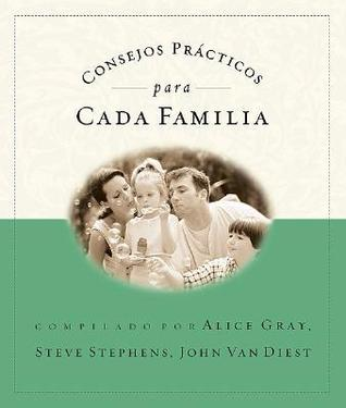 Consejos Practicos Para Cada Familia: Lists to Live by for Every Caring Family
