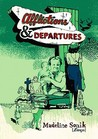 Afflictions and Departures