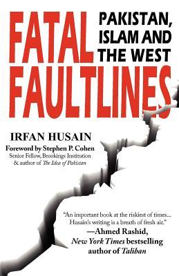 Fatal Faultlines: Pakistan, Islam and the West
