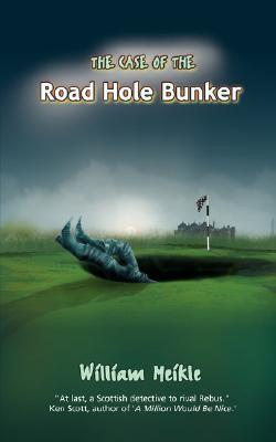 The Case of the Road Hole Bunker.
