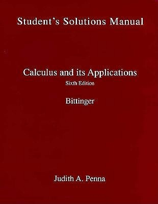 Student's Solutions Manual, Calculus and Its Applications, 6th Edition