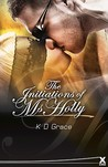 The Initiation of Ms. Holly by K.D. Grace