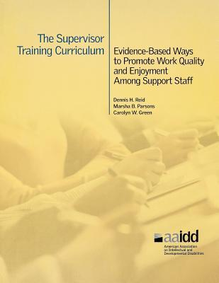 the-supervisor-training-curriculum-evidence-based-ways-to-promote-work-quality-and-enjoyment-among-support-staff