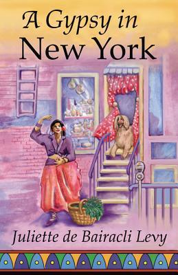 A Gypsy in New York by Juliette De Bairacli Levy