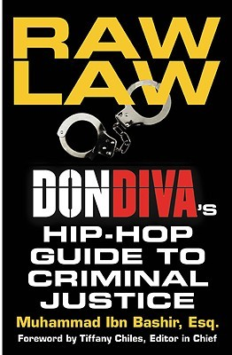 Raw Law: Don Diva's Hip-Hop Guide to Criminal Justice