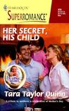 Her Secret, His Child by Tara Taylor Quinn