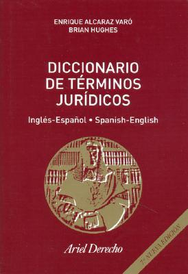 Diccionario de Terminos Juridicos: Ingles-Espanol/Spanish-English