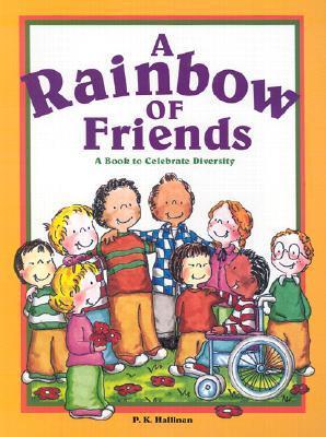 A Rainbow of Friends by P.K. Hallinan