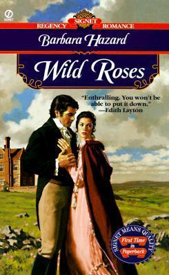 Wild Roses by Barbara Hazard