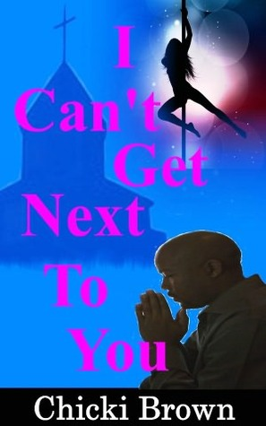 I Can't Get Next to You