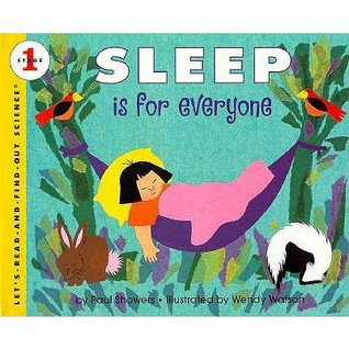 Sleep Is for Everyone: Stage 1 (Let's Read-and-Find-Out Science. Stage 1)