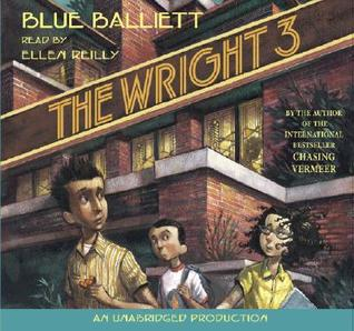 The Wright Three by Blue Balliett