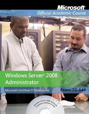 Exam 70-646: Windows Server 2008 Administrator