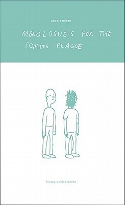 Monologues for the Coming Plague