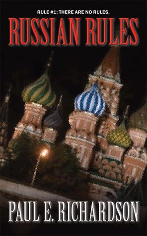 Russian Rules by Paul E. Richardson