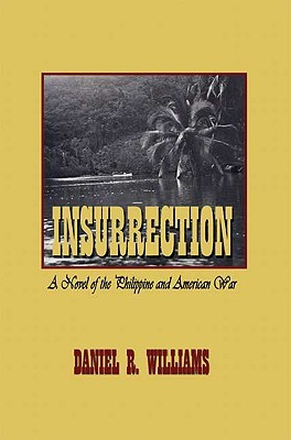 insurrection-a-novel-of-the-philippine-and-american-war