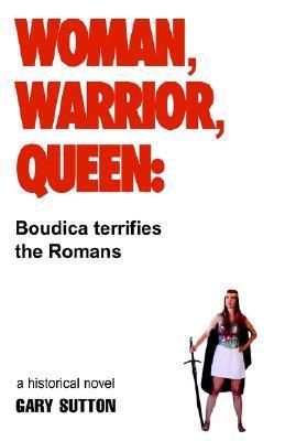 Woman, Warrior, Queen