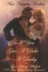 If You Give a Duke a Duchy, Or, Love's Savage Whiplash