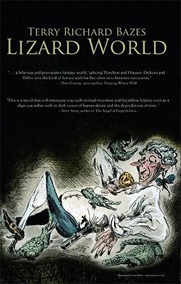 Lizard World by Terry Richard Bazes
