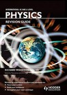 International a Level Physics Revision Guide for Cie. by Richard Woodside