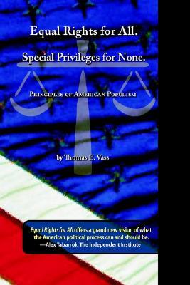 Equal Rights for All. Special Privileges for None.