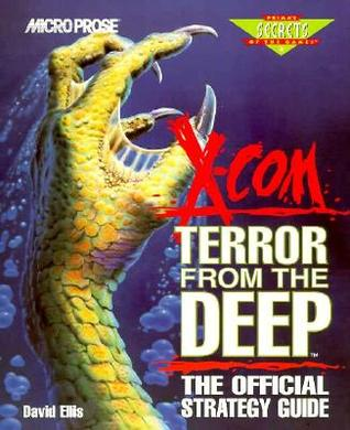 X-COM Terror from the Deep: The Official Strategy Guide (Secrets of the Game Series,)