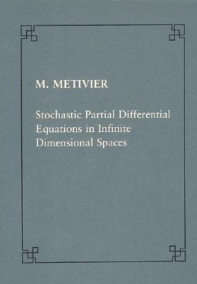 Stochastic Partial Differential Equations in Infinite Dimensional Spaces