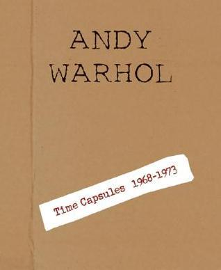 Andy Warhol: Time Capsules 1968-1973