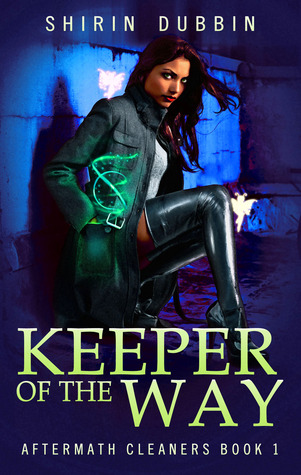 Keeper of the Way by Shirin Dubbin