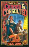Cursed and Consulted (Wiz, #3-4)